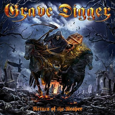Grave Digger Return Of The Reaper Return Of The Reaper