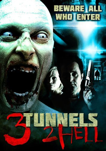 3 Tunnels 2 Hell 3 Tunnels 2 Hell