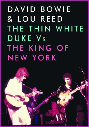 Bowie David Reed Lou Thin White Duke Vs. The King O Nr