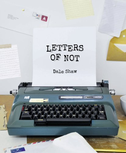 Dale Shaw Letters Of Not