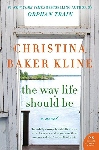 Christina Baker Kline The Way Life Should Be