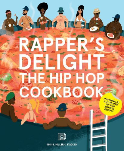 Joseph Inniss Rapper S Delight The Hip Hop Cookbook