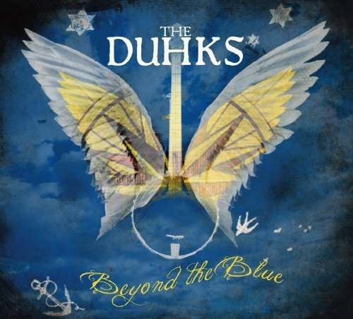 Duhks Beyond The Blue
