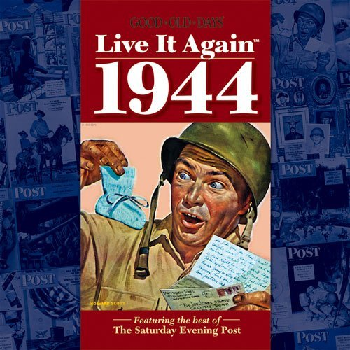 Publisher's Editors Good Old Days Live It Again 1944 (featuring The Be