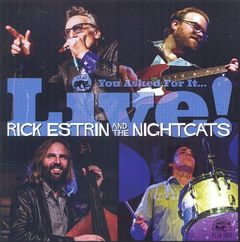 Rick Nightcats Estrin You Asked For It Live