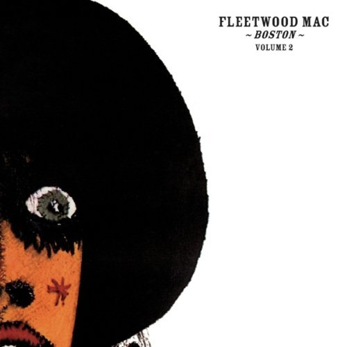 Fleetwood Mac Boston Vol 2