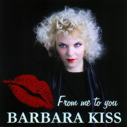 Barbara Kiss From Me To You