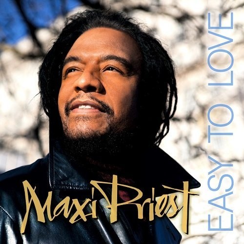 Maxi Priest Easy To Love