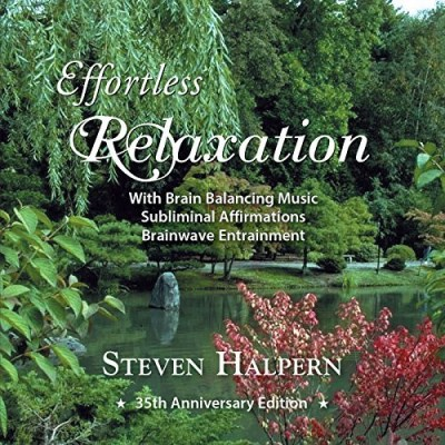 Steven Halpern Effortless Relaxation Relaxin