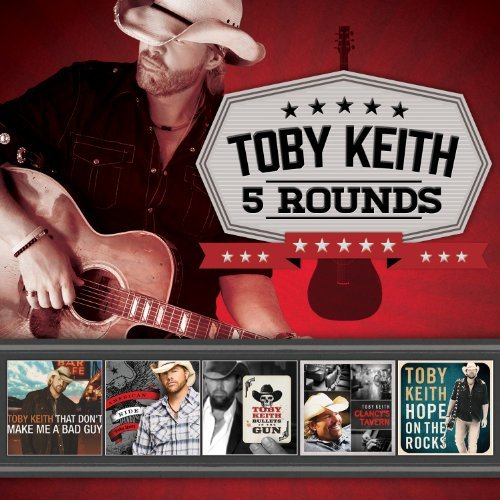 Toby Keith 5 Rounds