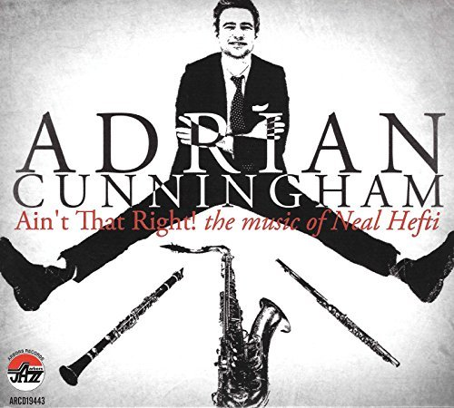 Adrian Cunningham Aint That Right The Music Of N Digipak
