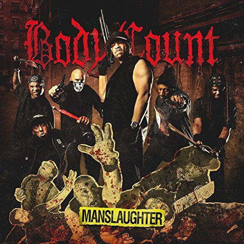 Body Count Manslaughter Explicit Version