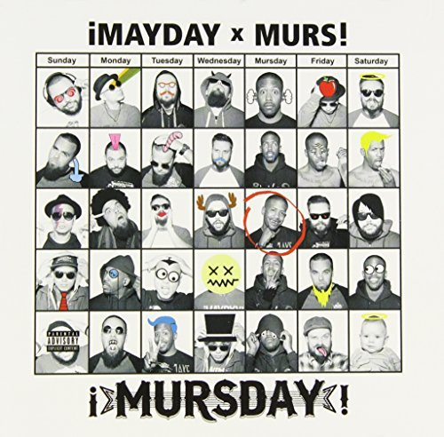 !mayday! X Murs Mursday Explicit Version