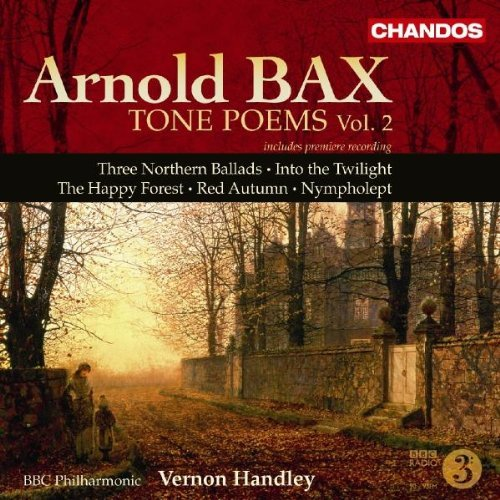 A. Bax Vol. 2 Tone Poems Handley Bbc Phil