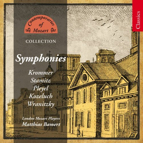 Krommer Stamitz Pleyel Kozeluc Contemporaries Of Mozart Colle Bamert London Mozart Players B 5 CD