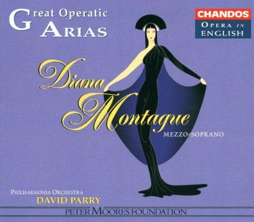 Great Operatic Arias Vol. 2 Great Operatic Arias Montague*diana (mez) Opera In English