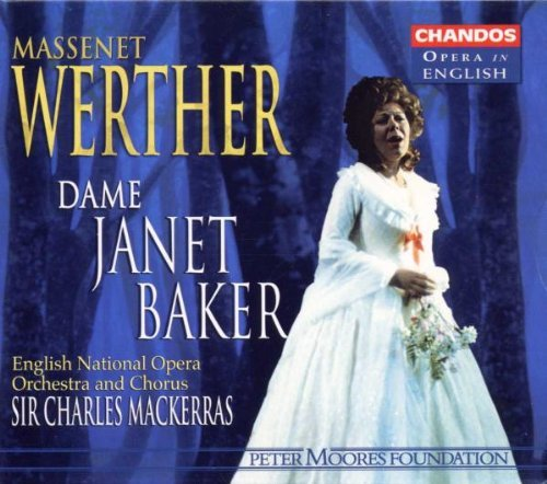 J. Massenet Werther Comp Opera (in English Baker Roberts Brecknock & Mackerras English Natl Opera