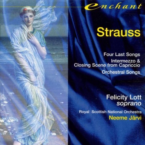 R. Strauss Four Last Songs Orch Songs & Lott*felicity (sop) Jarvi Royal Scottish Natl Orch