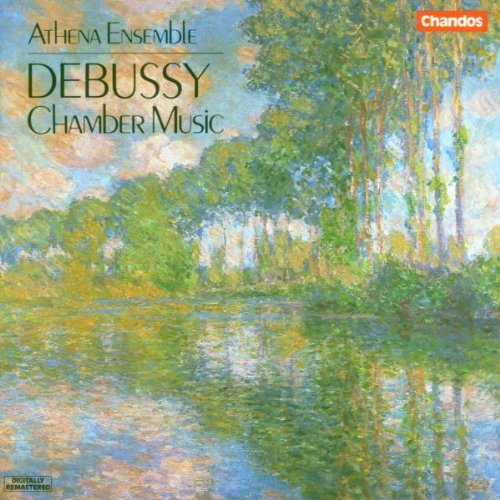 Claude Debussy Chamber Music Athena Ens