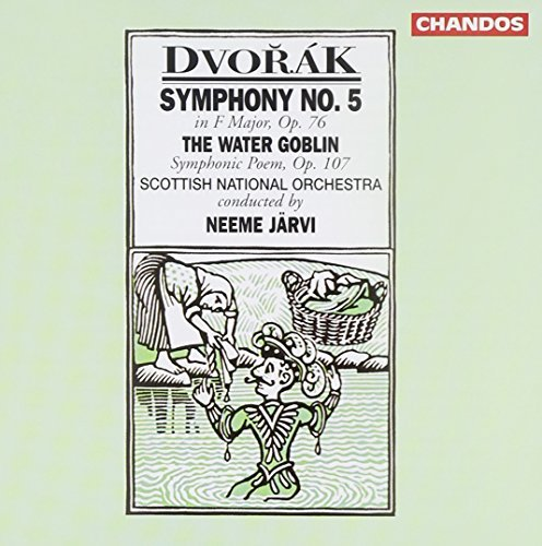 Antonin Dvorák Sym 5 Water Goblin Jarvi Scottish Natl Orch