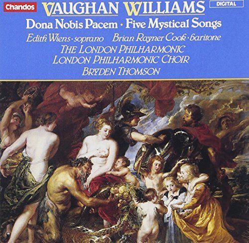 R. Vaughan Williams Dona Nobis Pacem 5 Mystical S Wiens (sop) Cook (bar) Thomson London Po