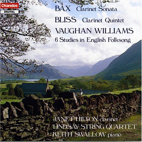 Bax Bliss Vaughan Williams Clarinet Sonata Clarinet Quint Hilton (cl) Swallow (pno) Lindsay Str Qt