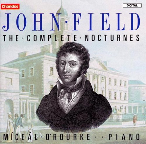 J. Field Nocturnes (complete) O'rourke*miceal (pno)
