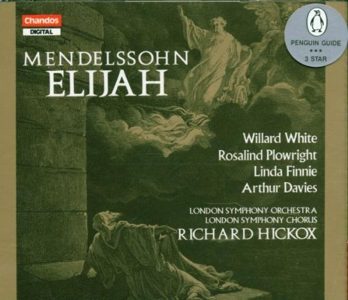 Felix Mendelssohn Elijah (sung In English) Plowright Finnie Davies White Hickox London So & Chorus