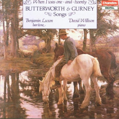 Butterworth Gurney Songs Luxon (bar) Willison (pno)