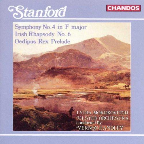 C.V. Stanford Sym 4 Irish Rhaps 6 Oedipus Re Mordkovitch*lydia (vn) Handley Ulster Orch