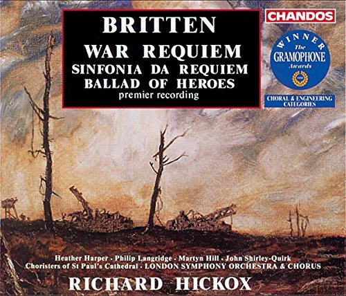 B. Britten War Requiem Ballad Of Heroes & Harper Langride Hill Elms & Hickox London So