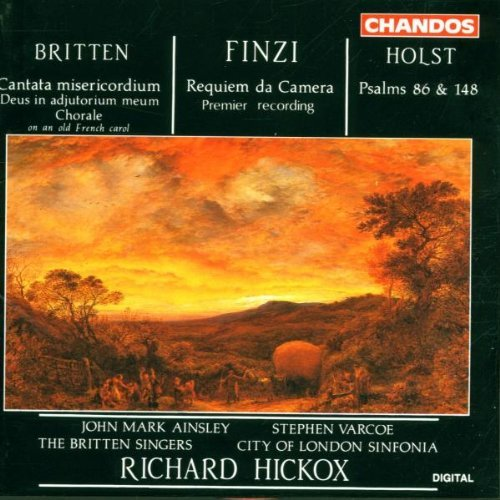 Britten Finzi Holst Requiem Cant Psalm 86 148 Ainsley Varcoe Alley Hickox London Sinf