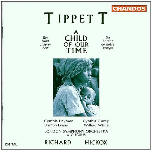 M. Tippett Child Of Our Time Hayman Clarey Evans White Hickox London So