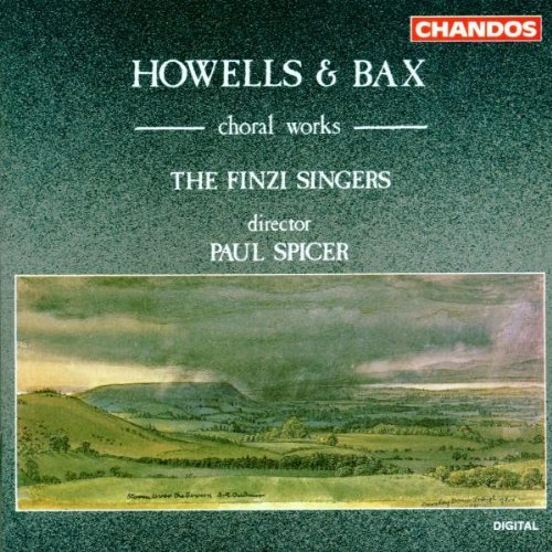 Howells Bax Choral Works
