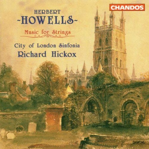 H. Howells Con Str Orch Ste Strs Ele Hickox City Of London Sinf