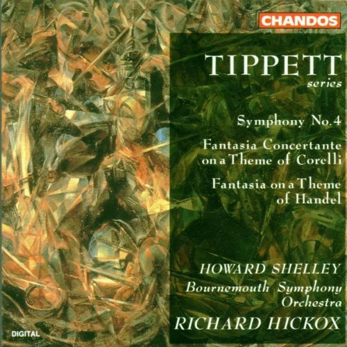 M. Tippett Sym 4 Fant Corelli Fant Handel O'brien Verrall Koos Shelley Hickox Bournemouth So
