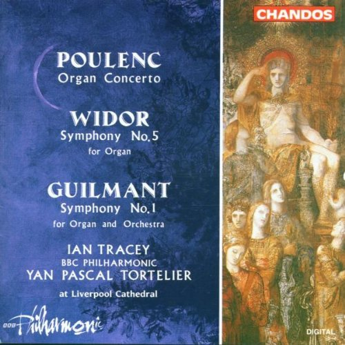 Poulenc Widor Guilmant Con Org Sym Org 5 Sym Org 1 Tracey*ian (org) Tortelier Bbc Po
