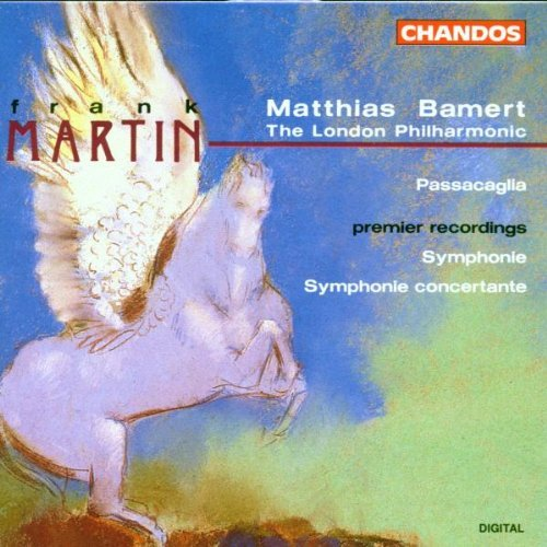 F. Martin Sym Sym Concertante Passacagli Bamert London Phil