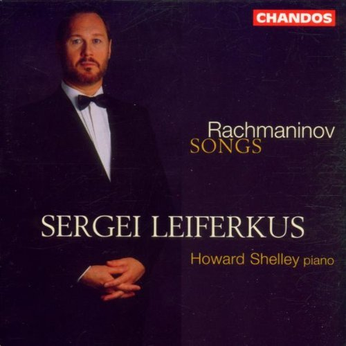 S. Rachmaninoff Songs Leiferkus (bar) Shelley (pno)
