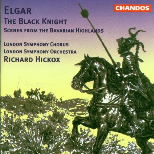 E. Elgar Black Knight Scenes From The Hickox London So & Chorus