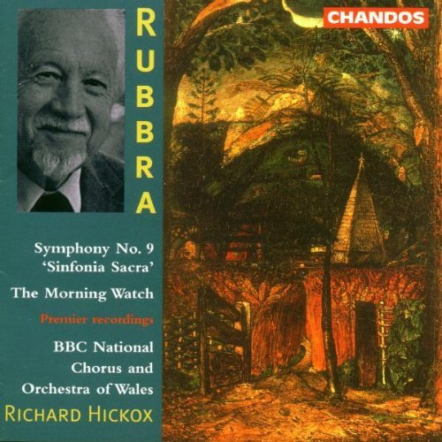 E. Rubbra Sym 9 Morning Watch Dawson Jones Roberts Hickox Bbc Natl Chorus & Orch