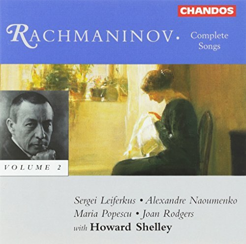 S. Rachmaninoff Complete Songs Vol. 2 Rodgers Popescu Naoumenko &