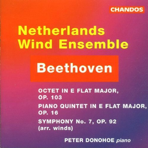 Ludwig Van Beethoven Octet Piano Quintet Symphony 7 Donohoe*peter (pno) Netherlands Wind Ens