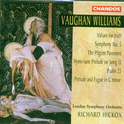 R. Vaughan Williams Sym 5 Valiant For Truth Pilgri Hickox London So