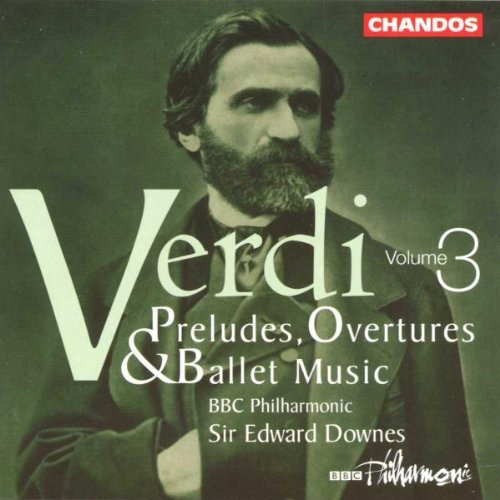 G. Verdi Pre Ovt & Ballet Music Vol. 3 Downes Bbc Phil