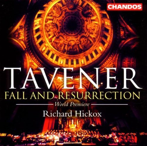 J. Tavener Fall & Resurrection Rozario Chance Richardson Hickox City Of London Sinf