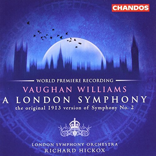 R. Vaughan Williams London Symphony The Banks Of Hickox London So