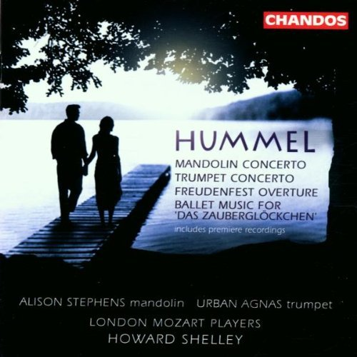 J.N. Hummel Con Mand Con Tpt Freudenfest O Stephens (mand) Agnes (tpt) Shelley London Mozart Players