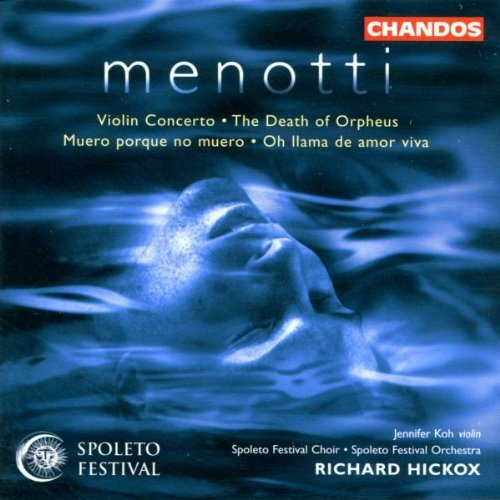 G.C. Menotti Con Vn Orch Death Of Orpheus & Koh Mcdougal Melinek & Hickox Spoleto Fest Orch
