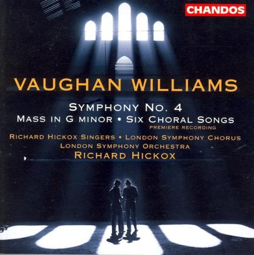 R. Vaughan Williams Sym 4 Mass (gm) & Hickox London So